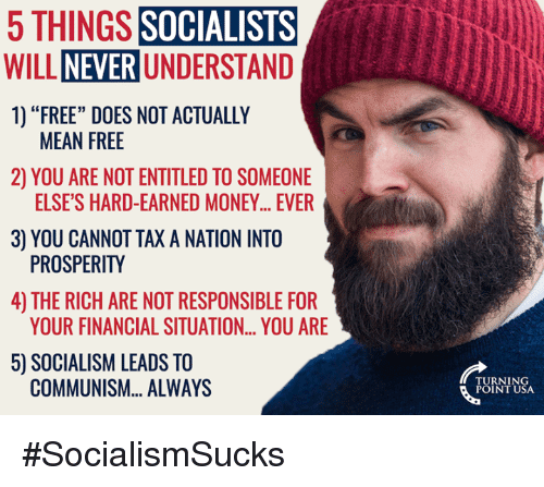 5-things-socialists-will-never-understand-1-free-does-not-10243576.png