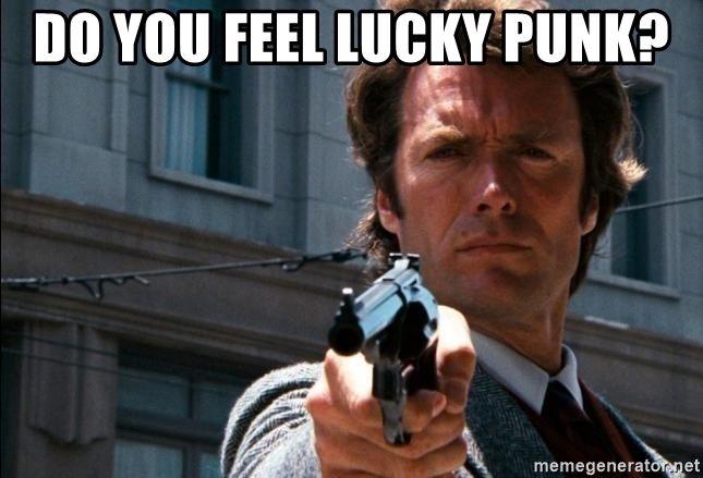 do-you-feel-lucky-punk.jpg