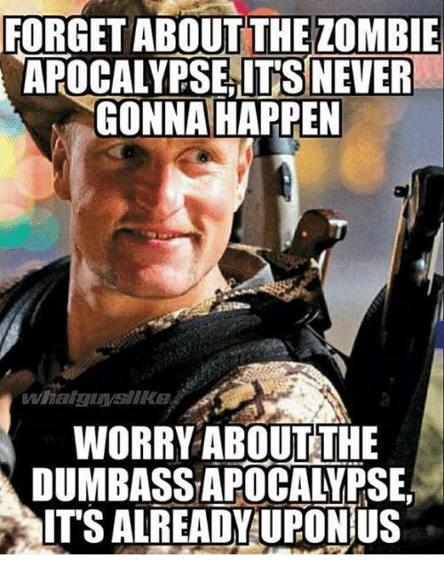 dumbass-apocalypse-meme.png