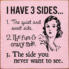 I have 3 sides.jpg