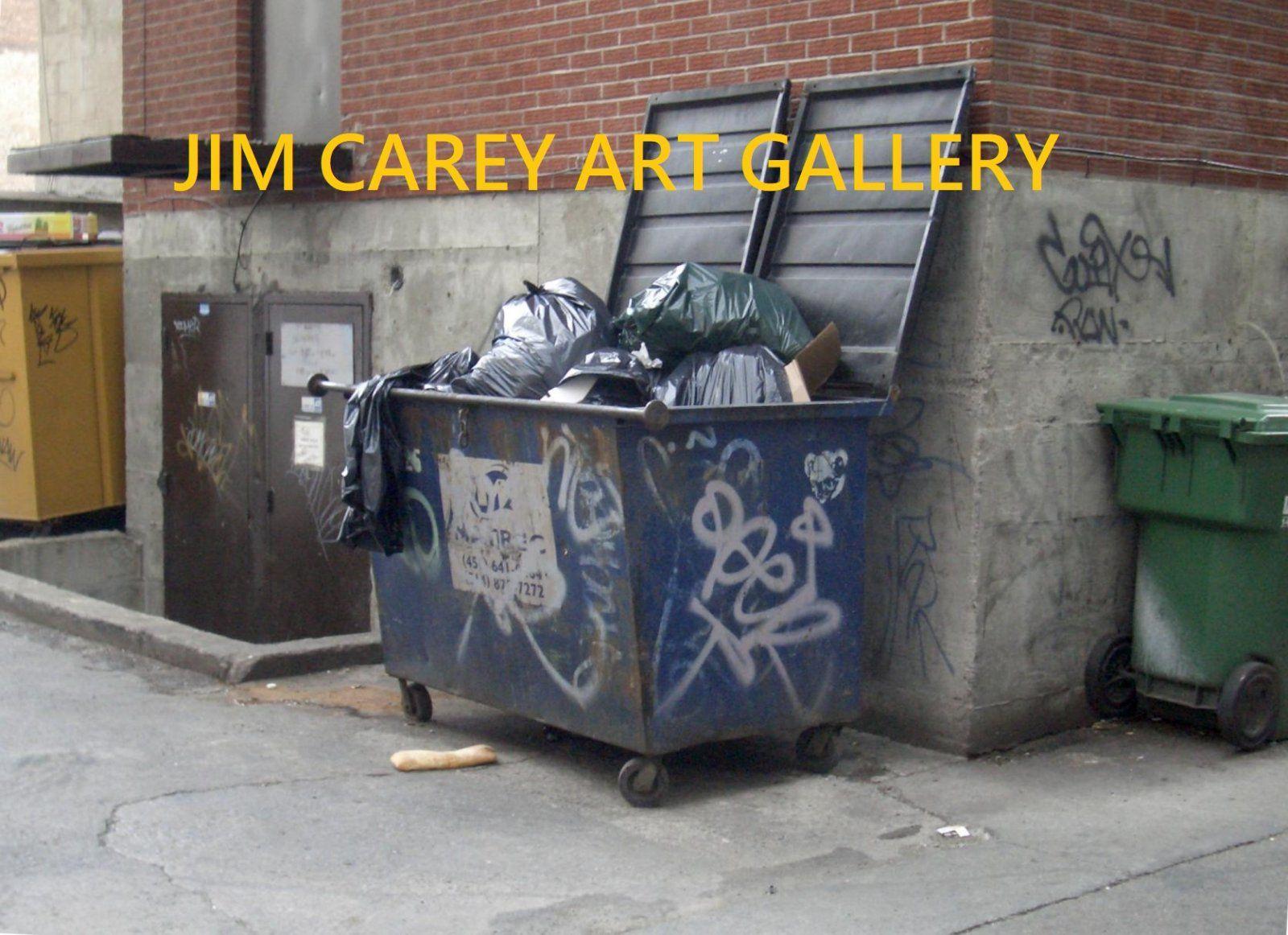 jimcaryartgallerydumpster.jpg