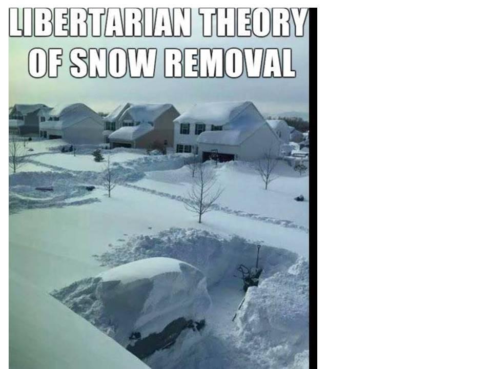 Libertarian snow removal.jpg