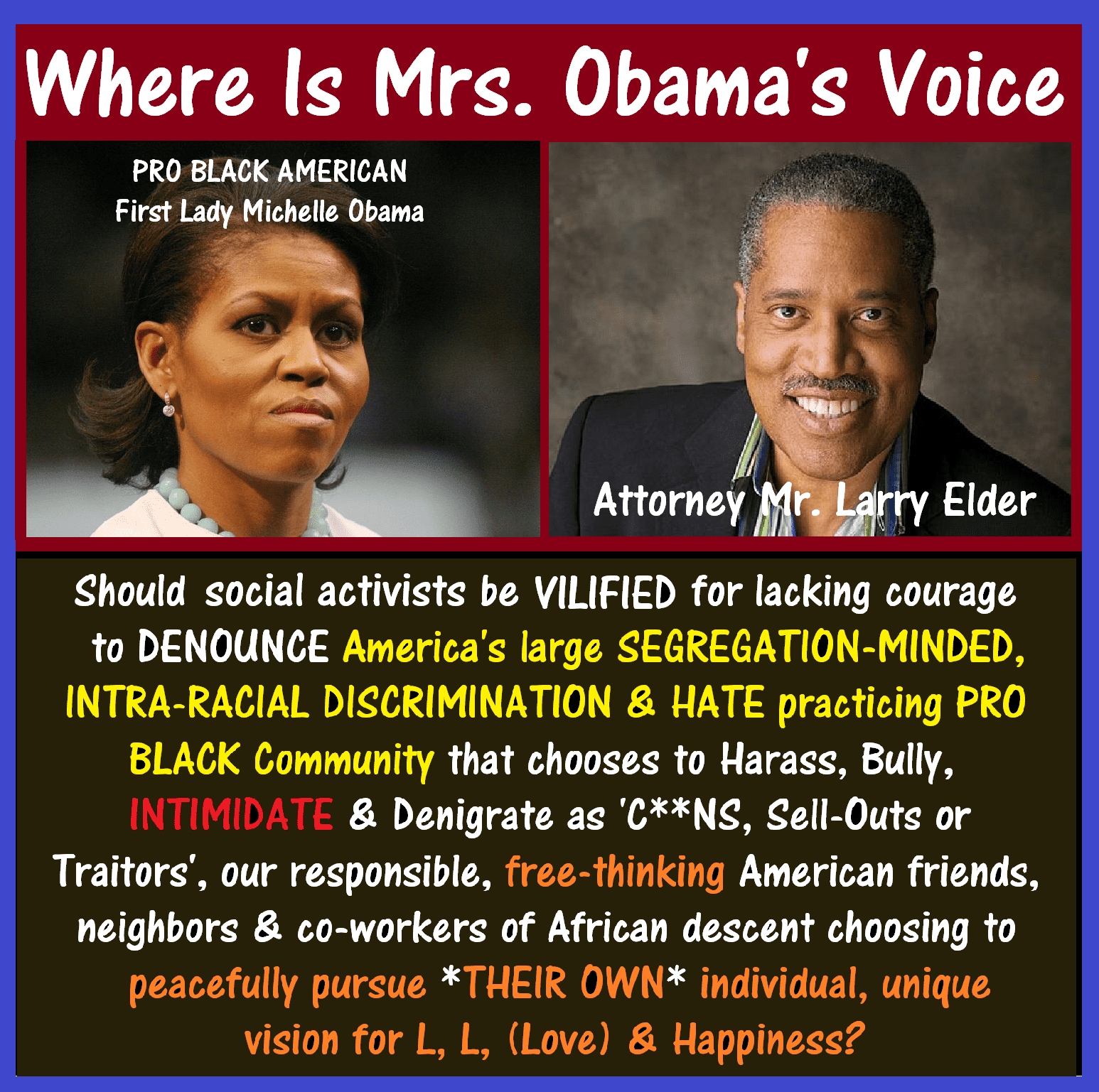 Michelle Obama, Larry Elder, VILIFY.png