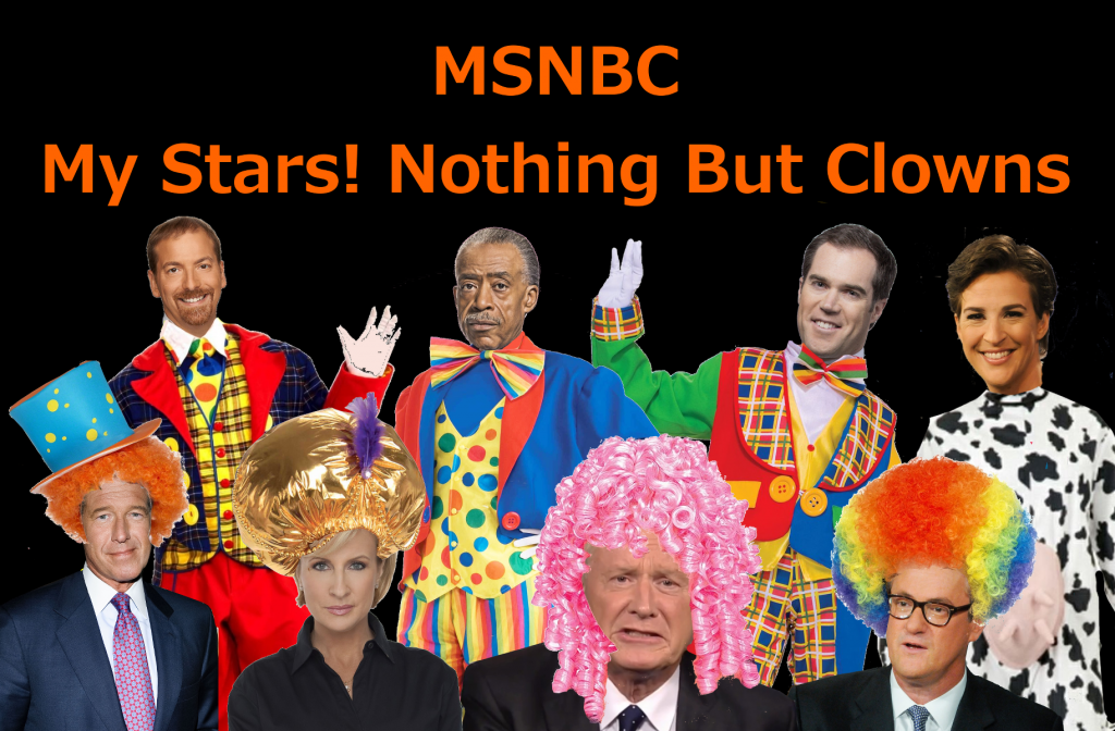 MSNBC-Means-My-Stars-Nothing-But-Clowns-1024x672.png