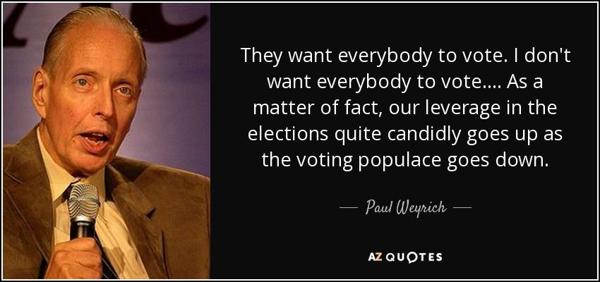quote-they-want-everybody-to-vote-i-don-t-want-everybody-to-vote-as-a-matter-of-fact-our-lever...jpg