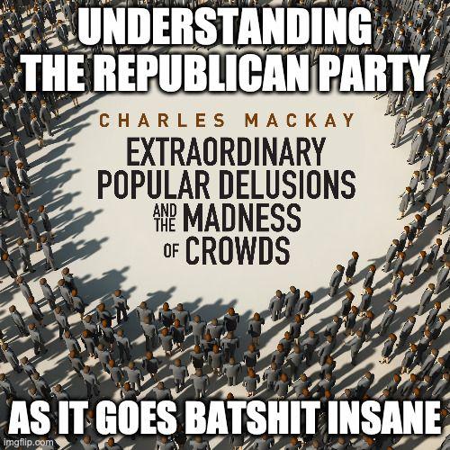 Republicans Extraordinary delusions.jpg