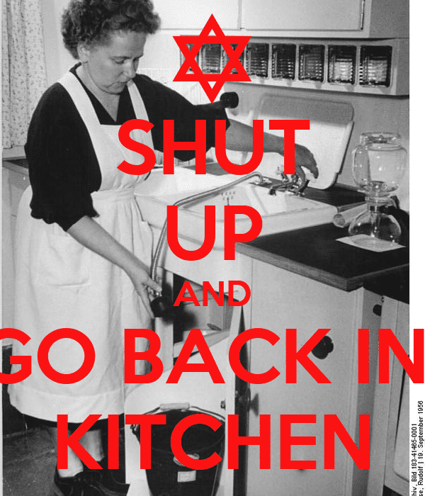shut-up-and-go-back-in-kitchen.png