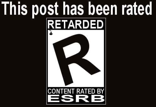 This post is rated retarded.jpg