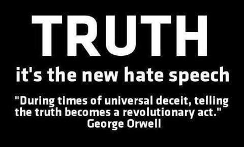 truth is hate speech.jpg