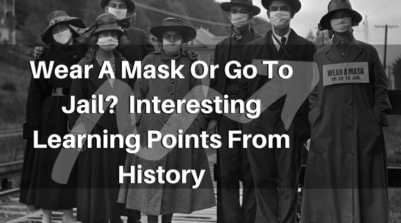 Wear-A-Mask-Or-Go-To-Jail_-Interesting-learning-points-from-history-1.png