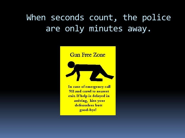 when-seconds-count-the-police-are-only-minutes-away-n.jpg